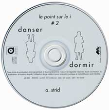 CD Danser Dormir d'A. Strid